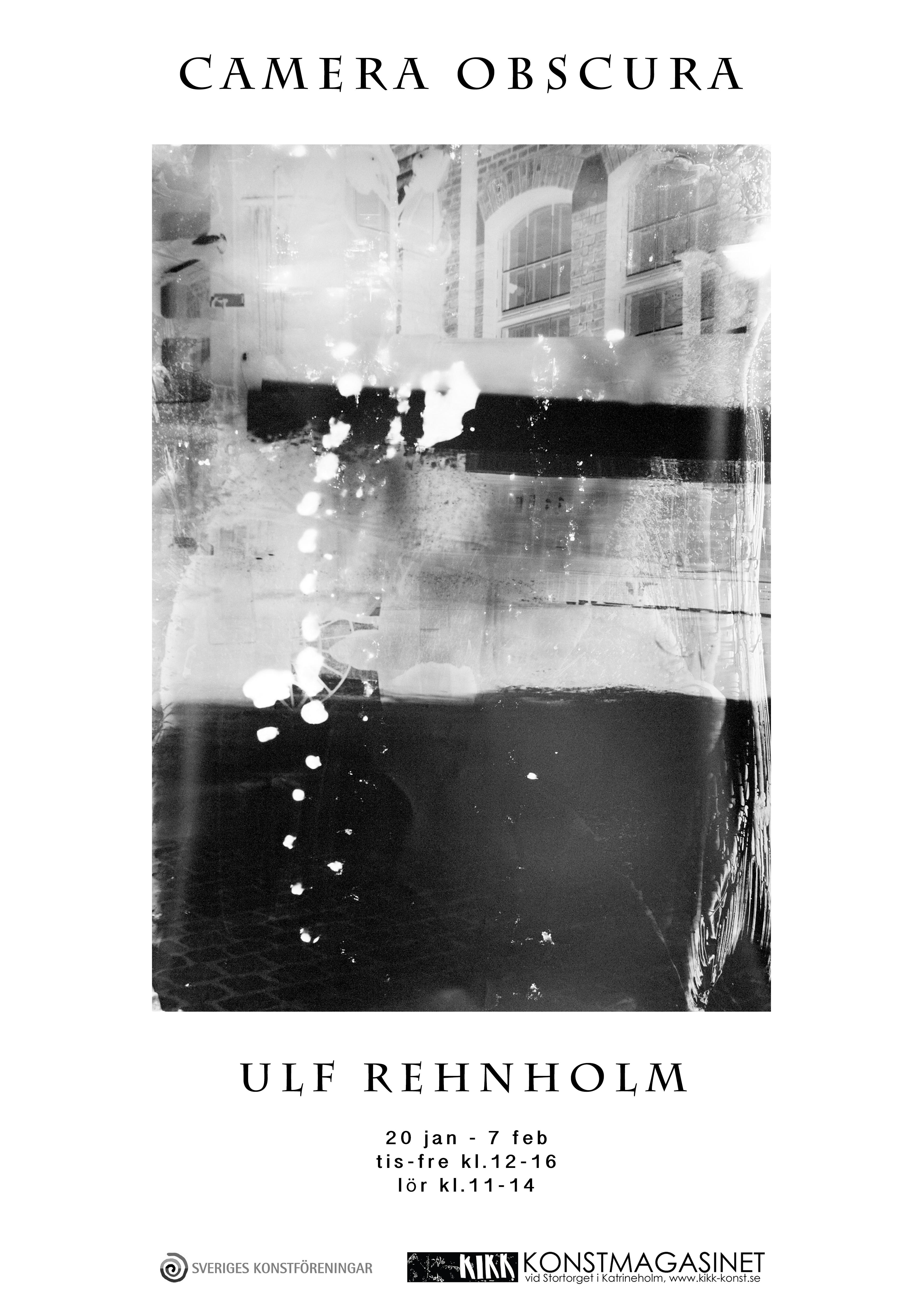 Ulf Rehnholm ställer ut på KIKK Konstmagasinet i Katrineholm med utställningen Camera Obscurra.